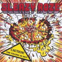 [Sleazy Roze Caution! The Filling Is Hot Album Cover]