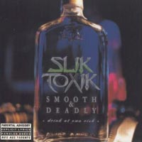Slik Toxik Smooth and Deadly Album Cover