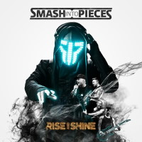 [Smash Into Pieces Rise and Shine Album Cover]