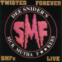 [SMF Live:Twisted Forever Album Cover]