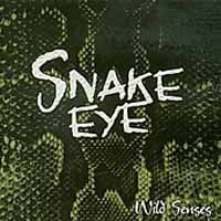 [Snake Eye Wild Senses Album Cover]