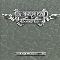 [Snakes in Paradise Yesterday and Today Album Cover]