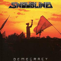 [Snowblind Democracy Album Cover]