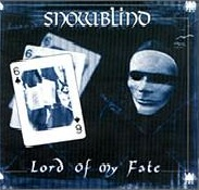[Snowblind Lord of My Fate Album Cover]