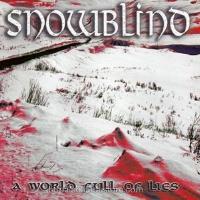 [Snowblind A World Full Of Lies Album Cover]