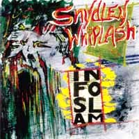 [Snydley Whiplash Infoslam Album Cover]