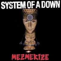 [System Of A Down  Mezmerize Album Cover]