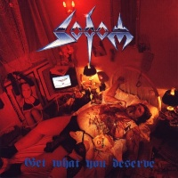 [Sodom Get What You Deserve Album Cover]