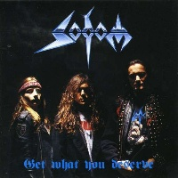 Sodom Get What You Deserve Album Cover