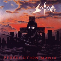 [Sodom Persecution Mania Album Cover]
