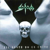 Sodom 'Til Death Do Us Unite Album Cover