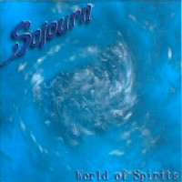 [Sojourn World Of Spirits Album Cover]