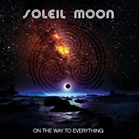 [Soleil Moon On the Way to Everything Album Cover]
