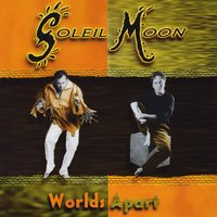 [Soleil Moon World's Apart Album Cover]