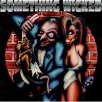 [Something Wicked Something Wicked Album Cover]