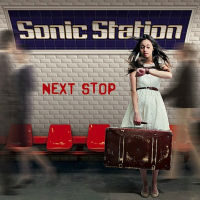 Sonic Station Next Stop Album Cover