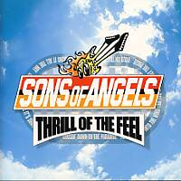 [Sons of Angels Thrill Of The Feel Album Cover]
