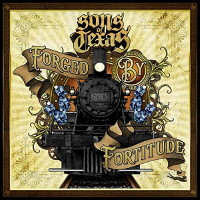 Sons Of Texas Forged by Fortitude Album Cover