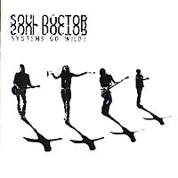 [Soul Doctor Systems Go Wild Album Cover]