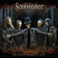 Soulhealer The Kings Of Bullet Alley Album Cover