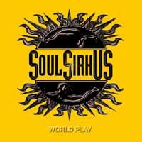 Soul Sirkus World Play Album Cover