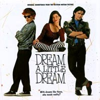 [Soundtracks Dream a Little Dream Album Cover]