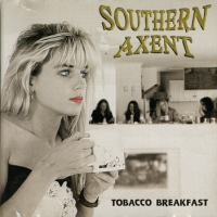 [Southern Axent Tobacco Breakfast Album Cover]