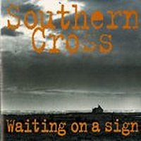 [Southern Cross Waiting on a Sign Album Cover]