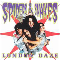 [Spiders and Snakes London Daze Album Cover]