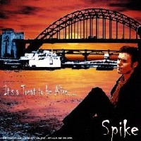 Spike It's a Treat to Be Alive Album Cover