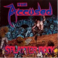 [The Accused Splatter Rock Album Cover]