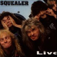 [Squealer Live Album Cover]