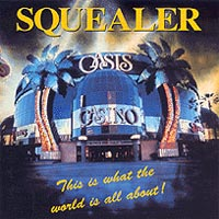 [Squealer This Is What The World Is All About Album Cover]