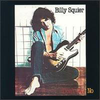 [Billy Squier Don't Say No Album Cover]