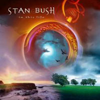 [Stan Bush In This Life Album Cover]
