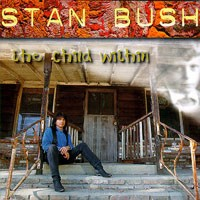 [Stan Bush The Child Within Album Cover]