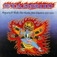 [Starship Greatest Hits (Ten Years And Change 1979-1991) Album Cover]