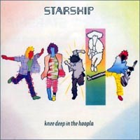 Starship Knee Deep In The Hoopla Album Cover