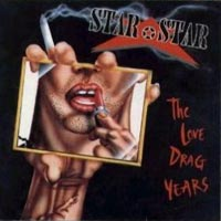 [Star Star The Love Drag Years Album Cover]