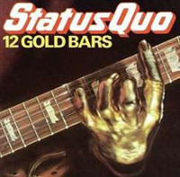 [Status Quo 12 Gold Bars Album Cover]