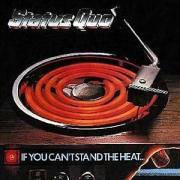[Status Quo If You Can't Stand The Heat Album Cover]