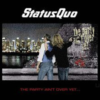 [Status Quo The Party Ain't Over Yet Album Cover]