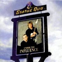 [Status Quo Under The Influence Album Cover]