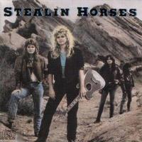 Stealin Horses Stealin Horses Album Cover