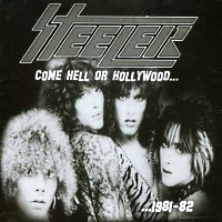 [Steeler Come Hell Or Hollywood... ...1981-82 Album Cover]