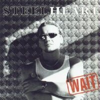 Steelheart Wait Album Cover