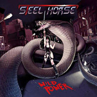 Steel Horse Wild Power Album Cover
