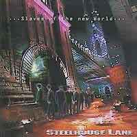 Steelhouse Lane Slaves of the New World Album Cover