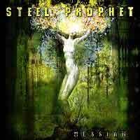 [Steel Prophet Messiah Album Cover]
