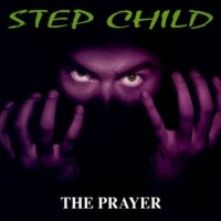 Step Child The Prayer Album Cover